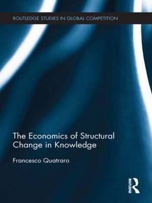 The Economics of Structural Change in Knowledge