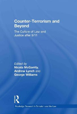 Counter-Terrorism and Beyond: The Culture of Law and Justice After 9/11