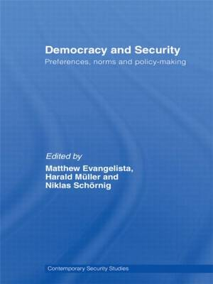 Democracy and Security: Preferences, Norms and Policy-Making
