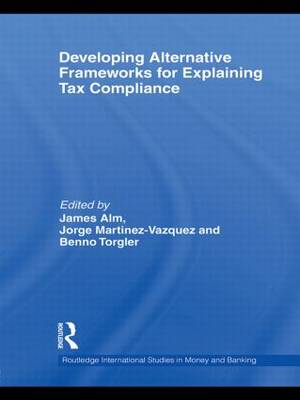 Developing Alternative Frameworks for Explaining Tax Compliance