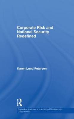 Corporate Risk and National Security Redefined
