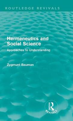 Hermeneutics and Social Science: Approaches to Understanding