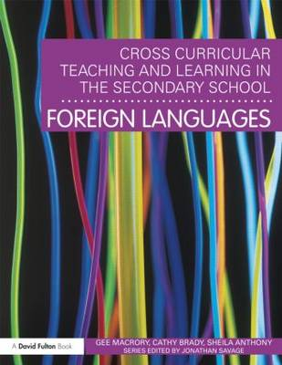 Cross-Curricular Teaching and Learning in the Secondary School - Foreign Languages