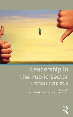 Leadership in the Public Sector: Promises and Pitfalls