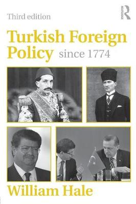 Turkish Foreign Policy since 1774