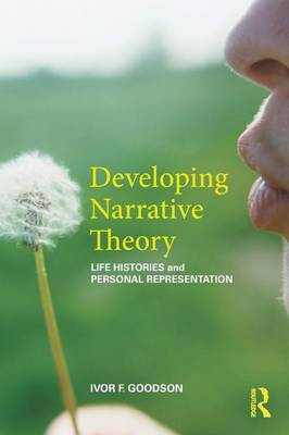 Developing Narrative Theory: Life Histories and Personal Representation