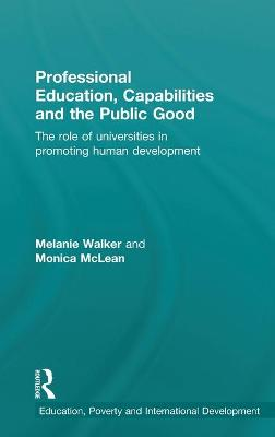 Professional Education, Capabilities and the Public Good: The role of universities in promoting human development