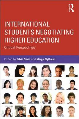 International Students Negotiating Higher Education: Critical perspectives