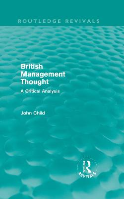 British Management Thought: A Critical Analysis