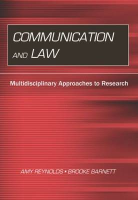 Communication and Law: Multidisciplinary Approaches to Research