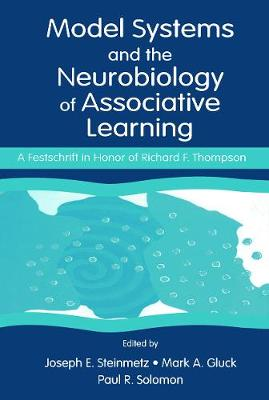 Model Systems and the Neurobiology of Associative Learning: A Festschrift in Honor of Richard F. Thompson