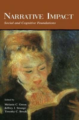 Narrative Impact: Social and Cognitive Foundations