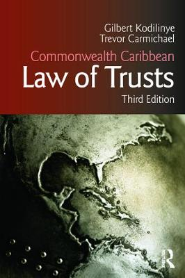 Commonwealth Caribbean Law of Trusts: Third Edition