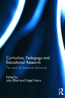 Curriculum, Pedagogy and Educational Research: The Work of Lawrence Stenhouse
