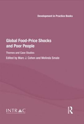 Global Food-Price Shocks and Poor People: Themes and Case Studies