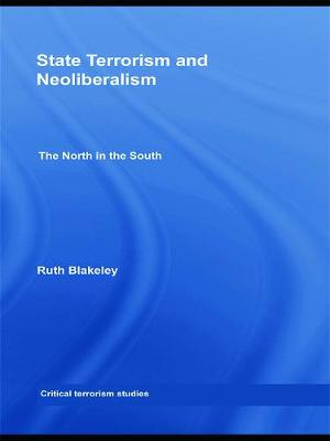 State Terrorism and Neoliberalism: The North in the South