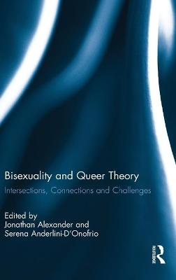 Bisexuality and Queer Theory: Intersections, Connections and Challenges