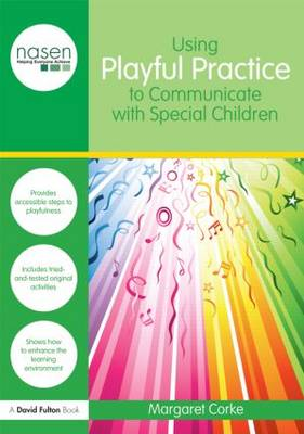 Using Playful Practice to Communicate with Special Children