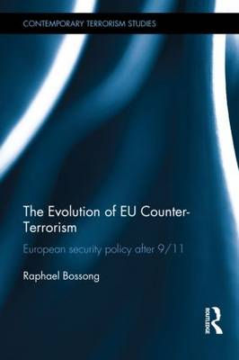 The Evolution of EU Counter-Terrorism: European Security Policy after 9/11