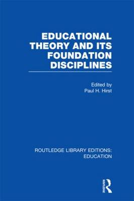 Educational Theory and Its Foundation Disciplines