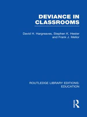 Deviance in Classrooms