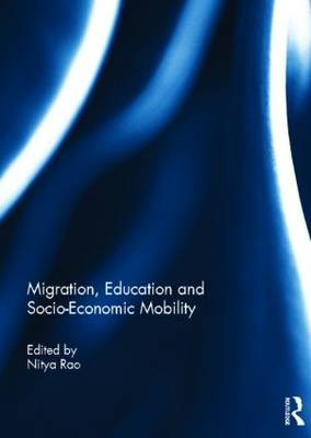 Migration, Education and Socio-Economic Mobility