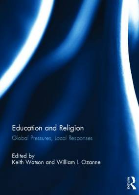 Education and Religion: Global Pressures, Local Responses