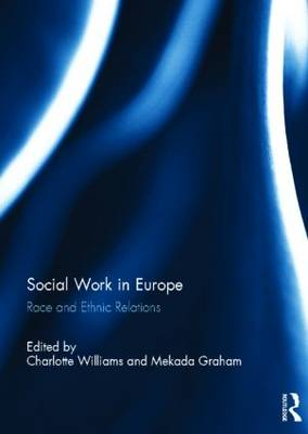 Social Work in Europe: Race and Ethnic Relations