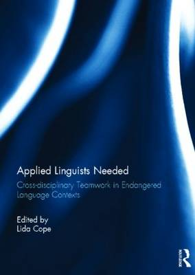 Applied Linguists Needed: Cross-disciplinary Networking in Endangered Language Contexts