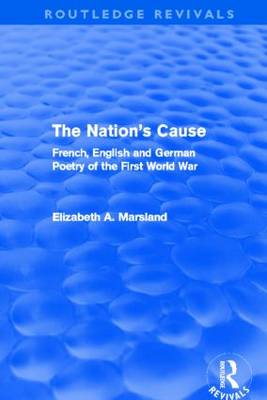 The Nation's Cause: French. English and German Poetry of the First World War