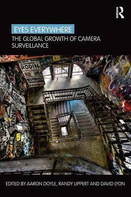 Eyes Everywhere: The Global Growth of Camera Surveillance