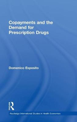 Copayments and the Demand for Prescription Drugs