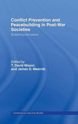 Conflict Prevention and Peace-building in Post-War Societies: Sustaining the Peace
