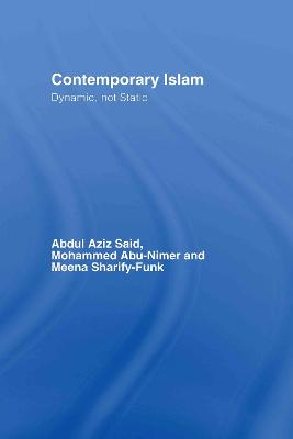 Contemporary Islam: Dynamic, not Static