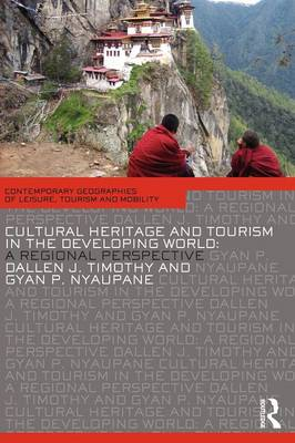 Cultural Heritage and Tourism in the Developing World: A Regional Perspective