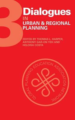Dialogues in Urban and Regional Planning: Volume 3