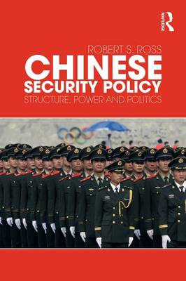 Chinese Security Policy: Structure, Power and Politics