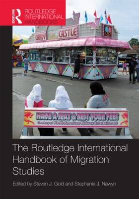 Routledge International Handbook of Migration Studies