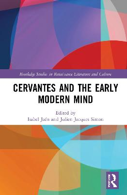 Cervantes and the Early Modern Mind
