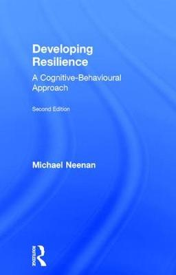 Developing Resilience: A Cognitive-Behavioural Approach