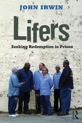 Lifers: Seeking Redemption in Prison