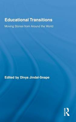 Educational Transitions: Moving Stories from Around the World