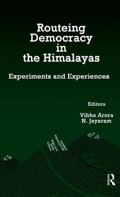 Routeing Democracy in the Himalayas: Experiments and Experiences