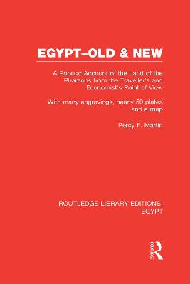 Egypt, Old and New: A popular account. With many engravings, nearly 50 coloured plates and a map