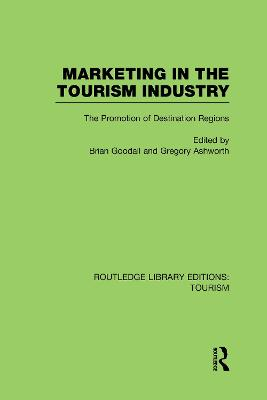 Marketing in the Tourism Industry: The Promotion of Destination Regions