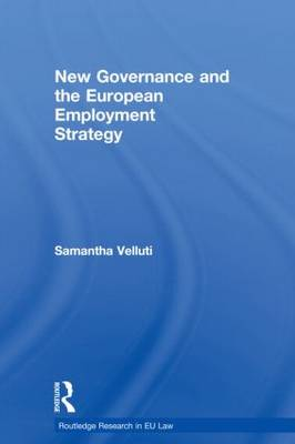 New Governance and the European Employment Strategy