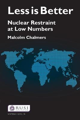 Less is Better: Nuclear Restraint at Low Numbers