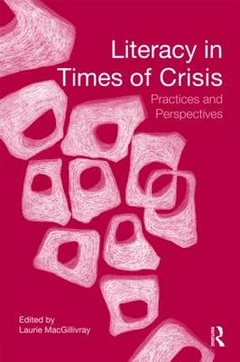 Literacy in Times of Crisis: Practices and Perspectives