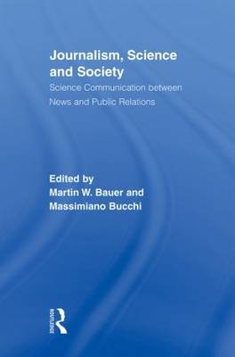 Journalism, Science and Society: Science Communication between News and Public Relations