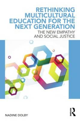Rethinking Multicultural Education for the Next Generation: Rethinking Multicultural Education for the Next Generation